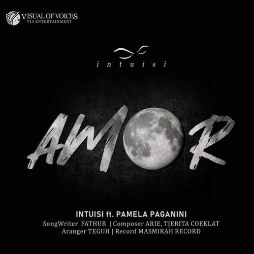 Amor – Intuisi feat Pamela Paganini
